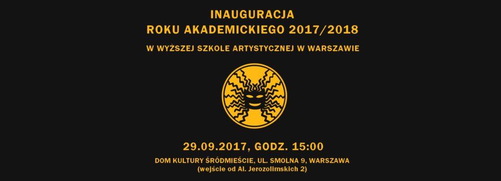 Inauguracja roku Wyższa Szkoła Artystyczna